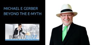 Michael E Gerber Beyond E-Myth