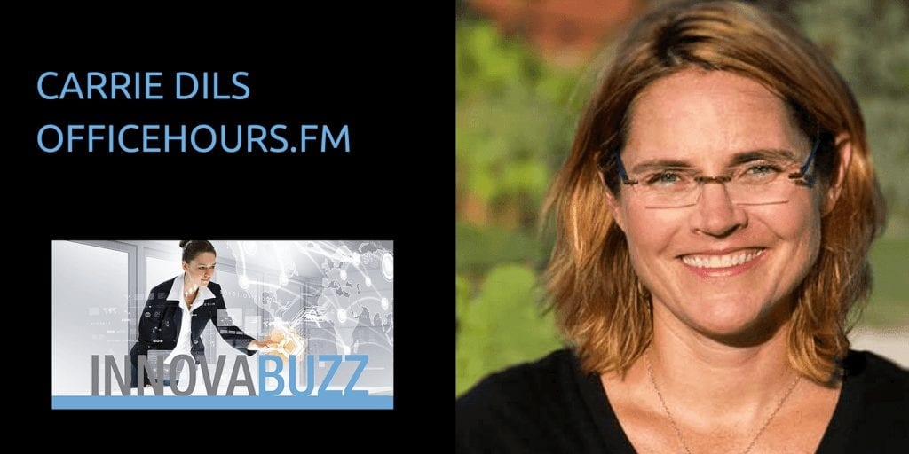 InnovaBuzz Podcast Carrie Dils