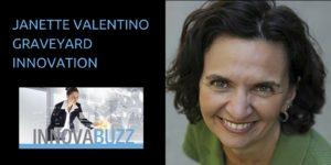 Janette Valentino - Graveyard Innovation