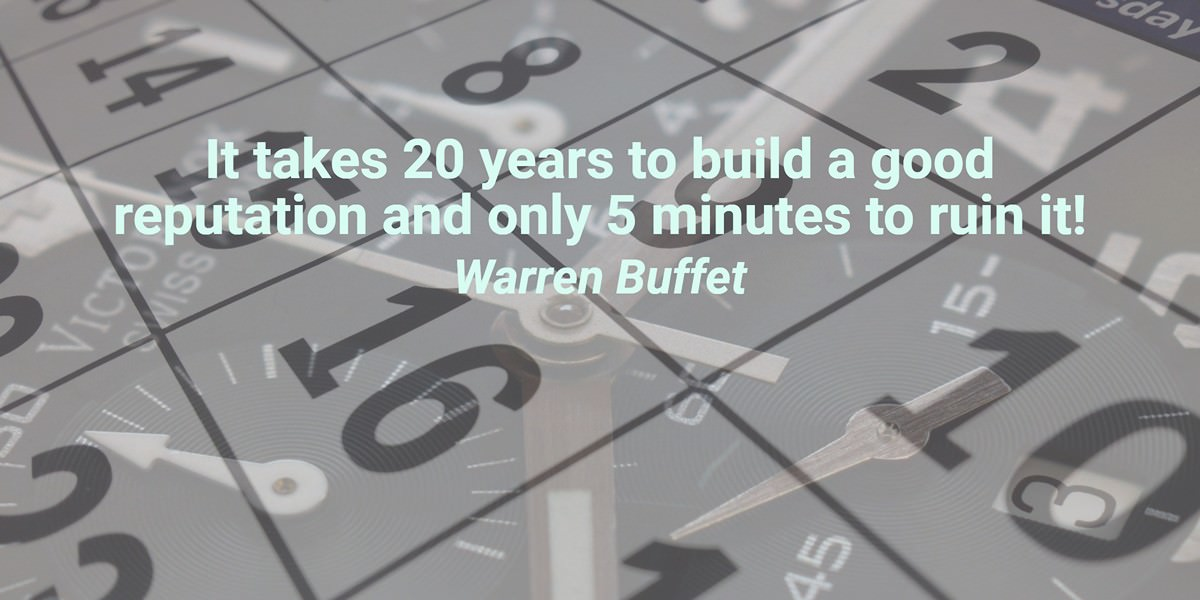 Remove Bad Reviews on Google - reputation quote Warren Buffet
