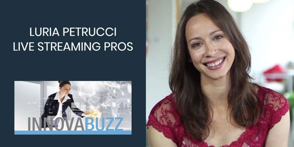 Luria Petrucci - Live Streaming Pros