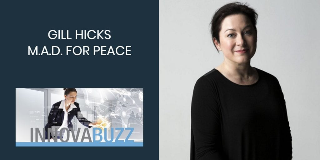 Gill Hicks, MAD for Peace