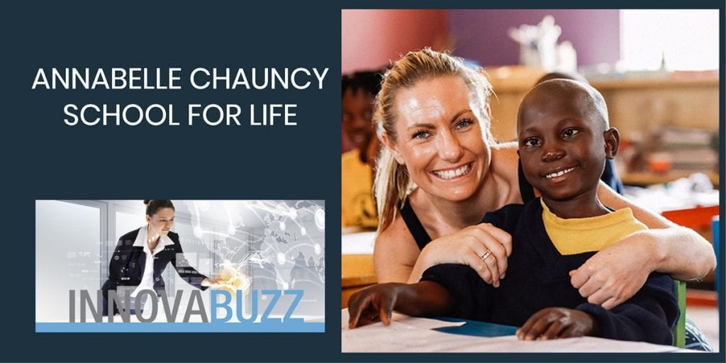 Annabelle Chauncy, The School for Life Foundation