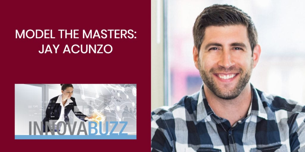 Jay Acunzo - Model the Masters