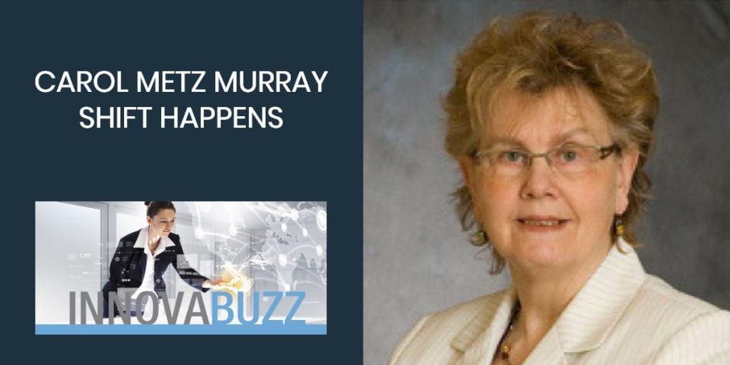 Carol Metz Murray, Shift Happens