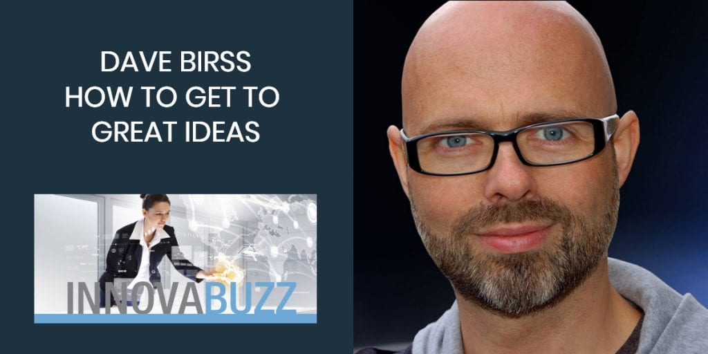 Dave Birss - How to Get to Right Ideas