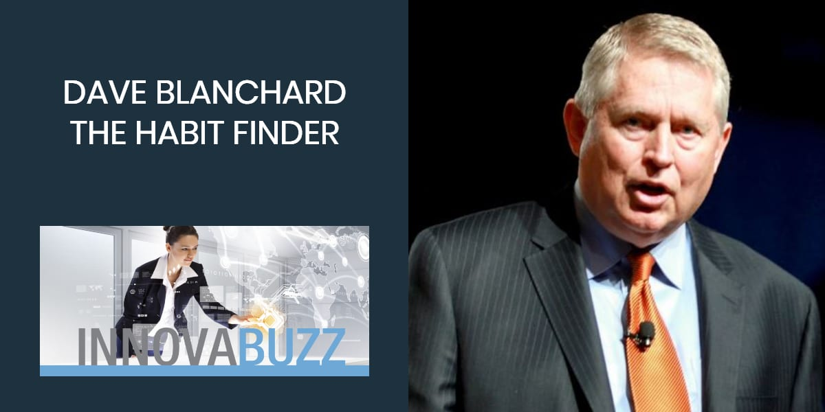 Dave Blanchard-The Habit Finder