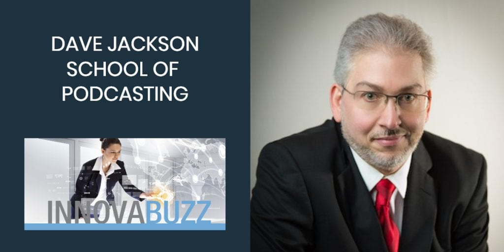 Dave Jackson - School of Podcasting