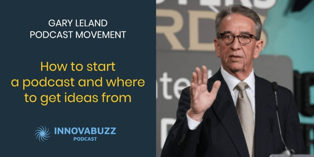 Gary Leland-Podcast Movement