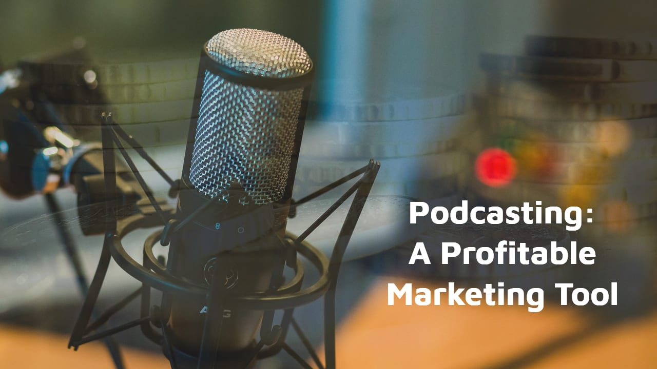 Podcasting - A Profitable Marketing Strategy